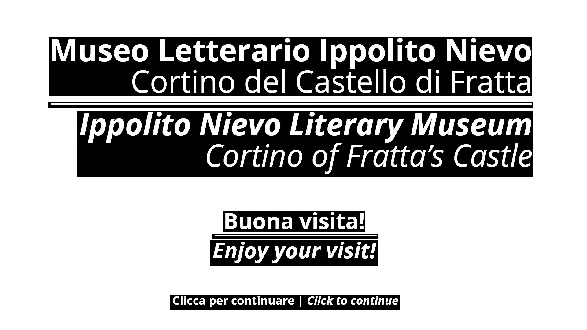 Benvenuti al museo letterario Ippolito Nievo | Wellcome to the Ippolito Nievo Literary Museum
