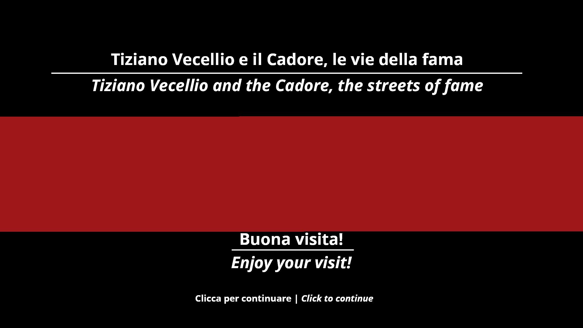 Tiziano Vecellio e il Cadore, le Vie della Fama.